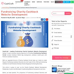Fundraising Charity Cashback Website Development - CashCraft