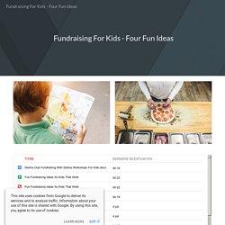 Fundraising For Kids - Four Fun Ideas