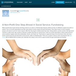 A Non-Profit One Step Ahead in Social Service; Fundraising: Carl Kruse