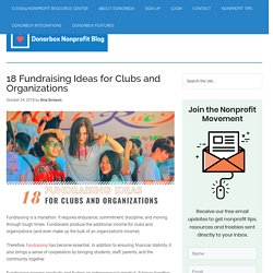 18 Fundraising Ideas for Clubs & Organizations