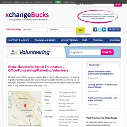 Stoke Mandeville Spinal Foundation – Office/Fundraising/Marketing Volunteers - xchangeBucks