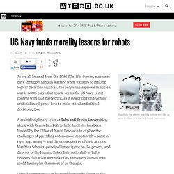 US Navy funds morality lessons for robots