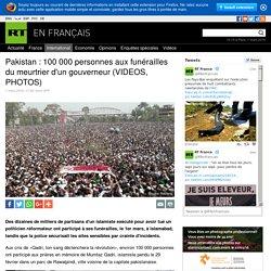 Pakistan : 100 000 personnes aux funérailles du meurtrier d'un gouverneur