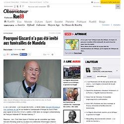 Pourquoi Giscard n'a pas été invité aux funérailles de Mandela