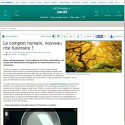 Le compost humain, nouveau rite funéraire