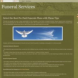 Select the Best Pre Paid Funerals Plans with These Tips