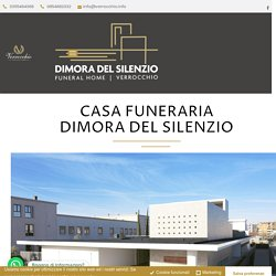 Casa Funeraria Dimora del Silenzio - Onoranze Funebri Verrocchio