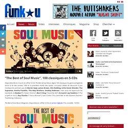"""""""The Best of Soul Music"""", 100 classiques en 5-CDs"""