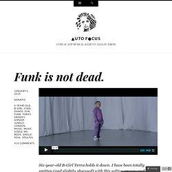 Funk is not dead.