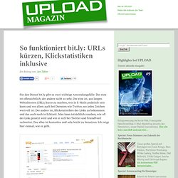 » So funktioniert bit.ly: URLs kürzen, Klickstatistiken inklusive [UPLOAD Blog]
