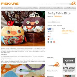 Funky Fabric Birds / Sewing and Quilting