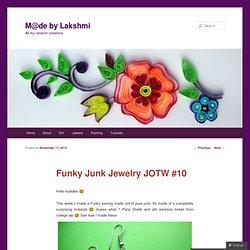 Funky Junk Jewelry JOTW #10