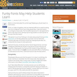Funky Fonts May Help Students Learn