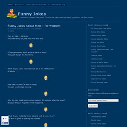 Funny Jokes About Men – for women! - Funny Jokes
