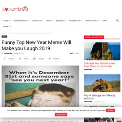 Funny Top New Year Memes Will Make you Laugh 2019