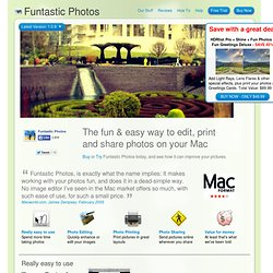 """Funtastic Photos """"The fun & easy way to edit, print and share photos on your Mac"""" - Ohanaware"""