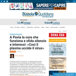 A Pavia la cura che funziona e sfida silenzio e interessi: «Così il plasma uccide il virus» - La Nuova Bussola Quotidiana