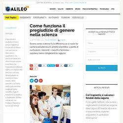 Come funziona il pregiudizio di genere nella scienza - Galileo