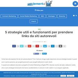 5 strategie utili e funzionanti per prendere links da siti autorevoli