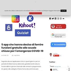 5 app che hanno deciso di fornire funzioni gratuite alle scuole chiuse per l'emergenza COVID-19 – Fra la via Emilia e il Web
