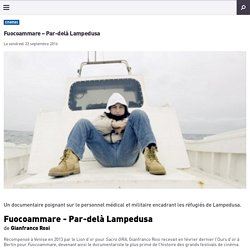 Fuocoammare - Les Inrocks (lire premiers paragraphes)