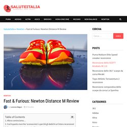 Fast & Furious: Newton Distance M Review - SaluteItalia