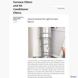 Furnace Filters and Air Conditioner Filters