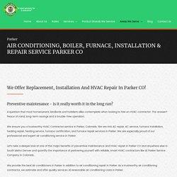 HVAC Installation & Repair Service Parker CO