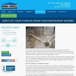 Don't Let Your Furnace Drain Your Restaurant Income!