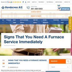 Signs That You Need A Furnace Service Immediately