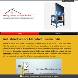 Different types of furnace for heat treating
