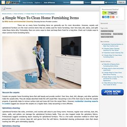 4 Simple Ways To Clean Home Furnishing Items.