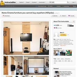 Home Cinema furniture you cannot buy anywhere (HCfycba)