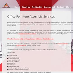 Office Furniture Assembly Services: assembly, moving, disassembly