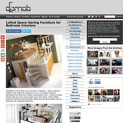 Lofted Space-Saving Furniture for Bedroom Interiors | Designs &Ideas on... - StumbleUpon