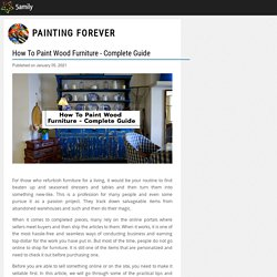 How To Paint Wood Furniture - Complete Guide - Painting Forever - 5amily