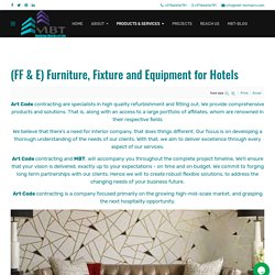 MBT - Furniture, Fixture and Equipment for Hotels