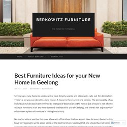 Best Furniture Ideas for your New Home in Geelong