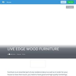 LIVE EDGE WOOD FURNITURE (with image) · slabfurniture