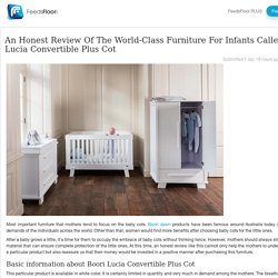 An Honest Review Of The World-Class Furniture For Infants Called Boori Lucia Convertible Plus Cot