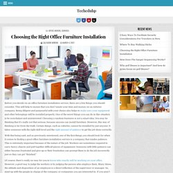 Choosing the Right Office Furniture Installation