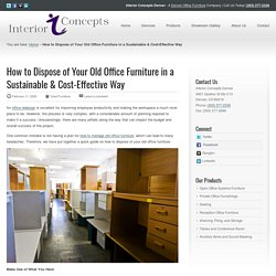 How to Dispose of Old Office Furniture - Interior Concepts