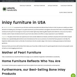 inlay furniture in USA - Lakecity Handicrafts - Bone Inlay