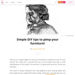 Simple DIY tips to pimp your furniture! - Lakecity Handicrafts