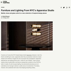 Furniture and Lighting From NYC's Apparatus Studio