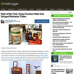 Made of New York: Unique Furniture Made from Salvaged Manhattan Timber