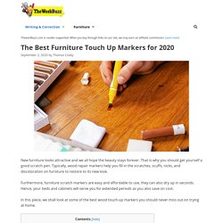 12 Best Furniture Touch Up Markers Reviewed and Rated in 2020