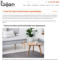 7 Furniture Layout Mistakes You Must Avoid - Bijan Interiors Toronto