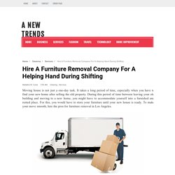 Hire A Furniture Removal Company For A Helping Hand During Shifting