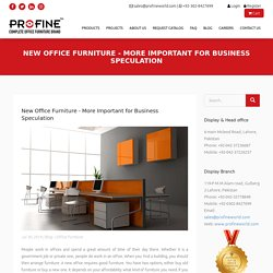 New Office Furniture More Important for Business Speculation